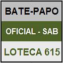 LOTECA 615 - MINI BATE-PAPO OFICIAL DO SÁBADO