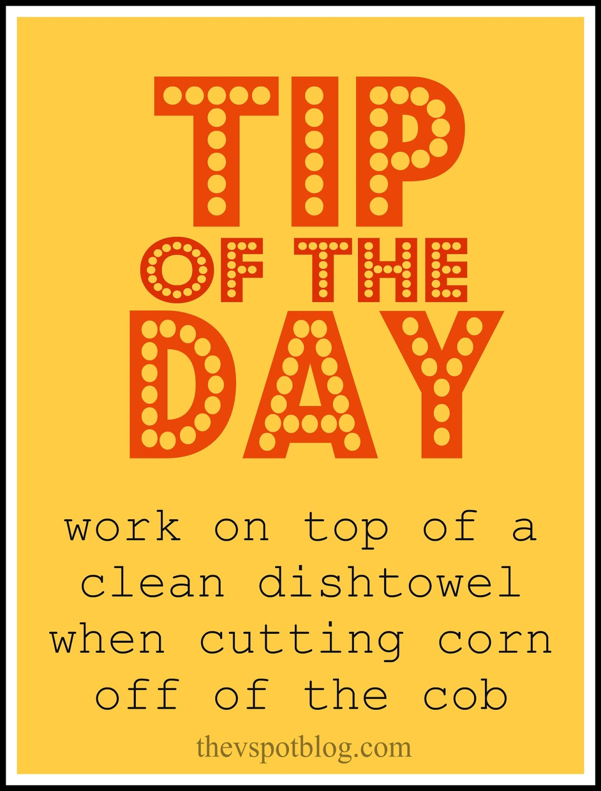 Tip Of The Day Cutting Corn Off Of The Cob The V Spot