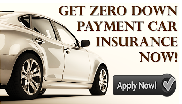 No Down Or Zero Down Payment Car Insurance