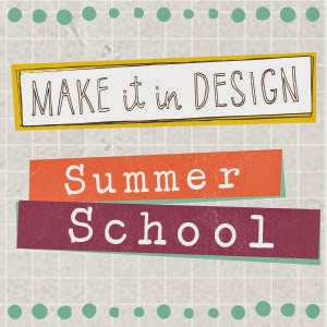 Make it in Design-Summer School