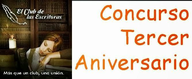 http://elclubdelasescritoras.blogspot.com.es/2014/02/concurso-tercer-aniversario-del-club.html