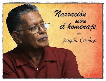 JOAQUÍN CARDOZA, Narración sobre el homenaje
