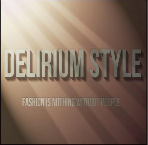 Delirium Style
