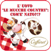 "L&#39;Uovo ""Le Mucche Country"""