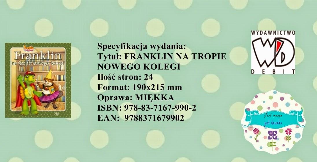 http://www.wydawnictwo-debit.pl/offer,list,920,franklin_na_tropie_nowego_kolegi.html
