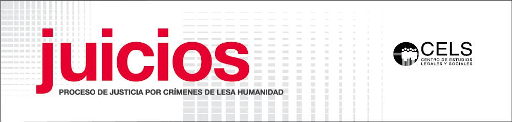 CELS - Estadísticas Juicios Lesa Humanidad