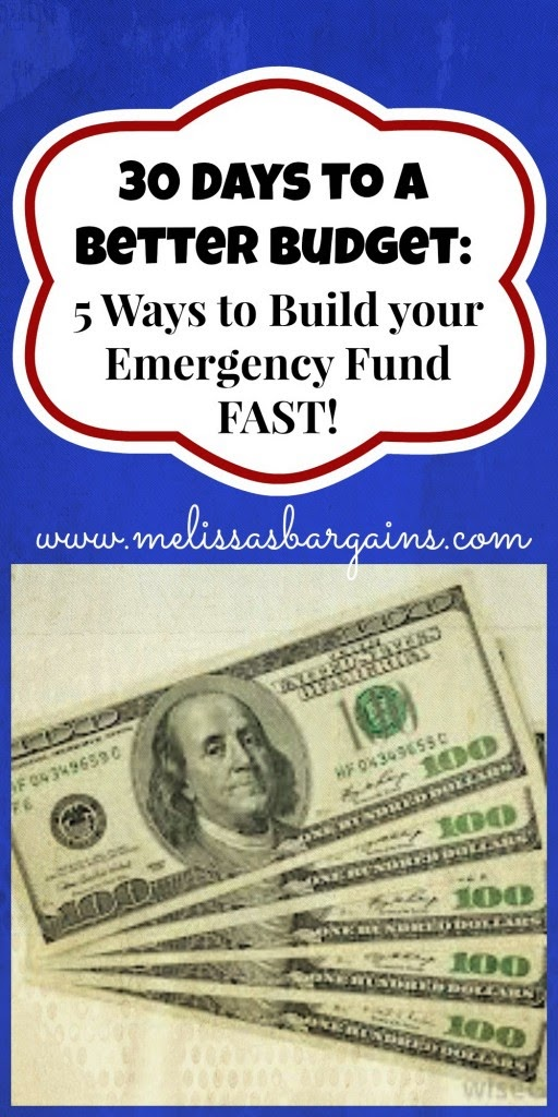 http://www.melissasbargains.com/five-ways-to-build-your-emergency-fund-fast/