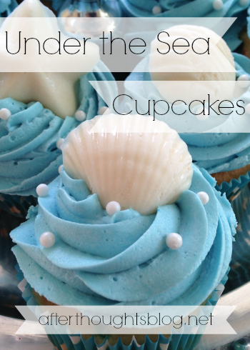 Under the Sea Cupcakes Afterthoughts