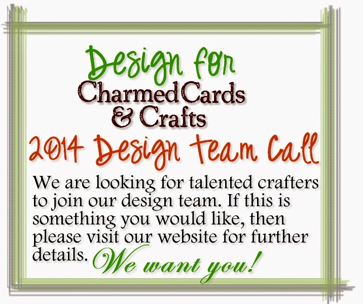 http://www.charmedcardsandcrafts.co.uk/acatalog/Design_Team_Call_2014.html