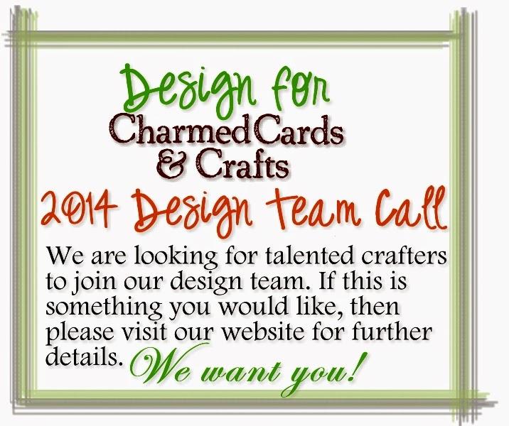 http://www.charmedcardsandcrafts.co.uk/acatalog/Design_Team_Call_2014.html