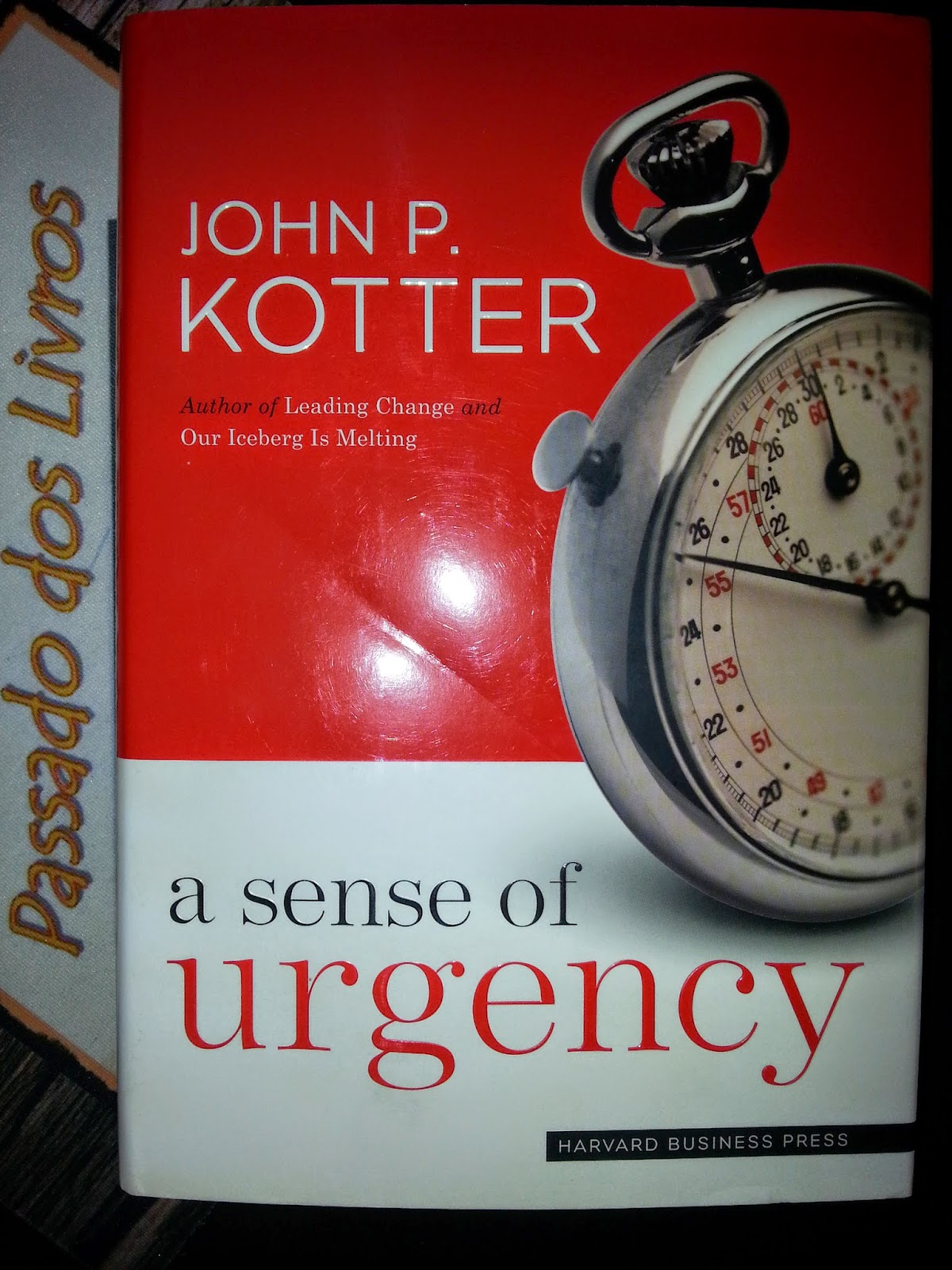 sense of urgency kotter Kotter's 8 stages of organizational transformation: 1 establishing a sense of  urgency 2 forming a powerful guiding coalition 3 creating a vision 4.