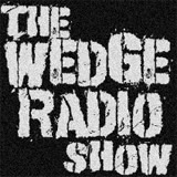 The Wedge Radio Show Website