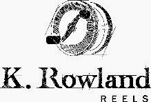K. Rowland Reels