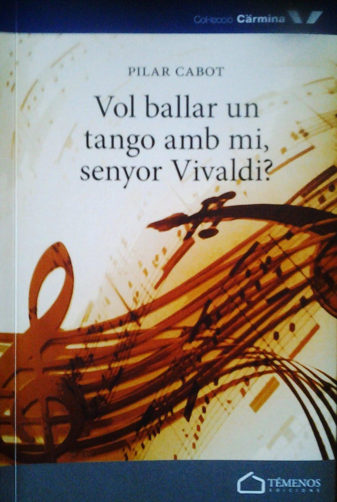 Vol ballar un tango amb mi, Senyor Vivaldi? - 2015