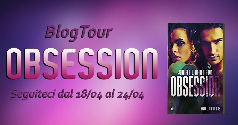 BlogTour : Obsession di Jennifer L. Armentrout