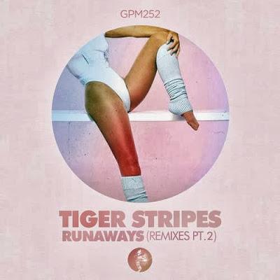Tiger Stripes – Runaways (Remixes Pt. 2)
