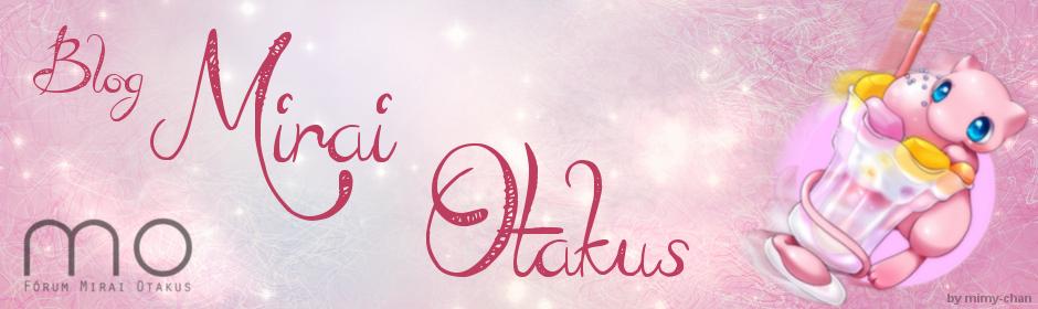 Blog Mirai Otakus