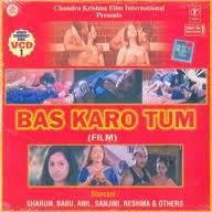 Bas Karo Tum (2001) - Hindi Movie