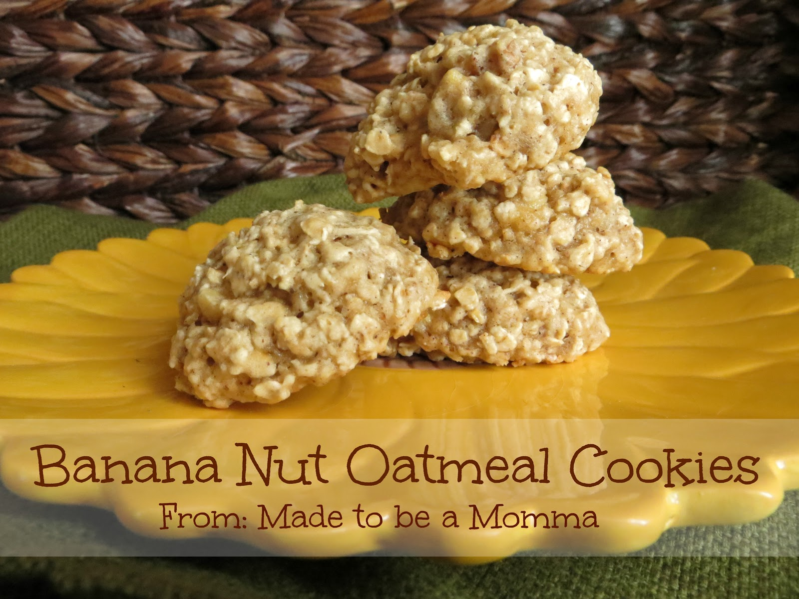 Banana Nut Oatmeal Cookies - Made To Be A Momma