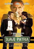 Suave patria (2012) online y gratis