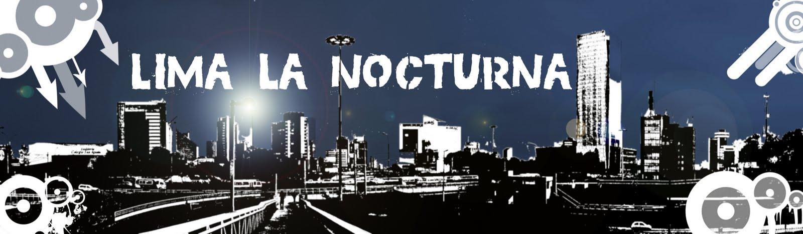 Lima la Nocturna