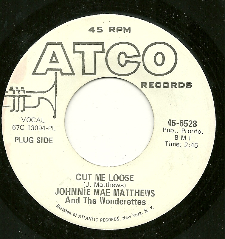 Johnnie Mae Matthews Cut Me Loose Lonely Youll Be