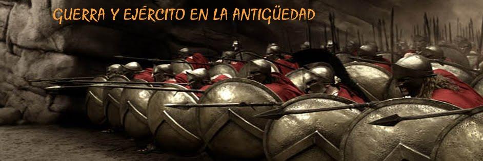guerra y ejercito en la antigüedad
