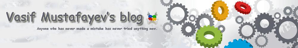 Vasif Mustafayev's blog