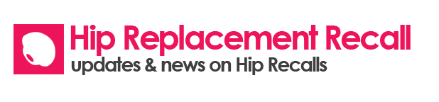 Hip Replacement Recall
