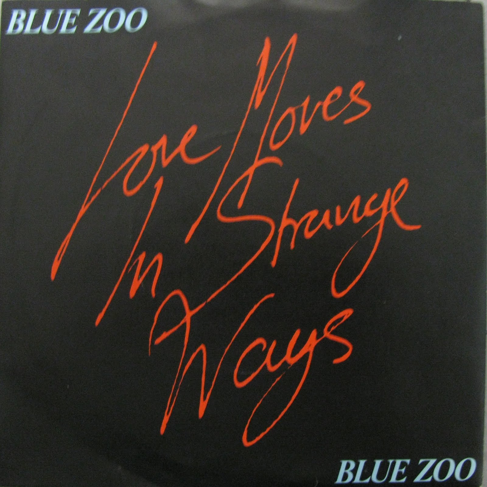 Blue Zoo Love Moves In Strange Ways