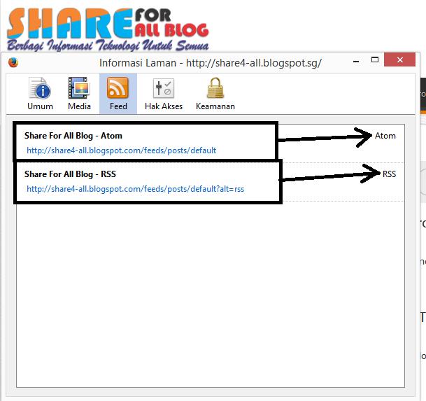 Cara Melihat RSS ATOM Feed Blog - Share For All Blog