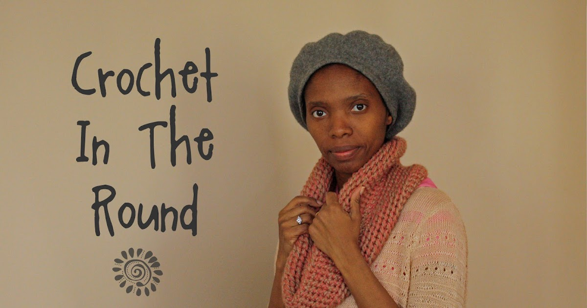 Crochet In The Round : Crafted Spaces: Crochet In The Round