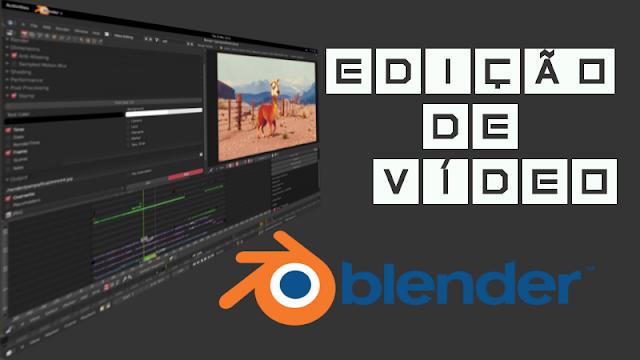 Usando o Blender para editar vídeos