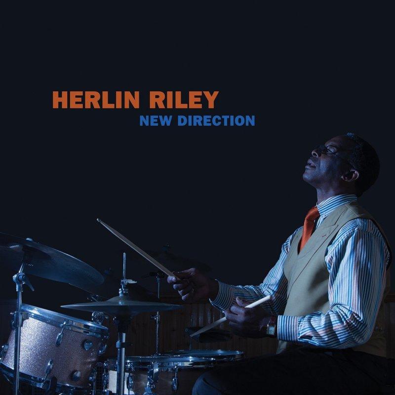 HERLIN RILEY: NEW DIRECTION