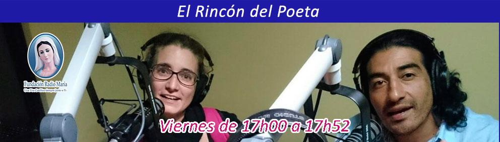 El Rincón del Poeta - Radio María Ecuador