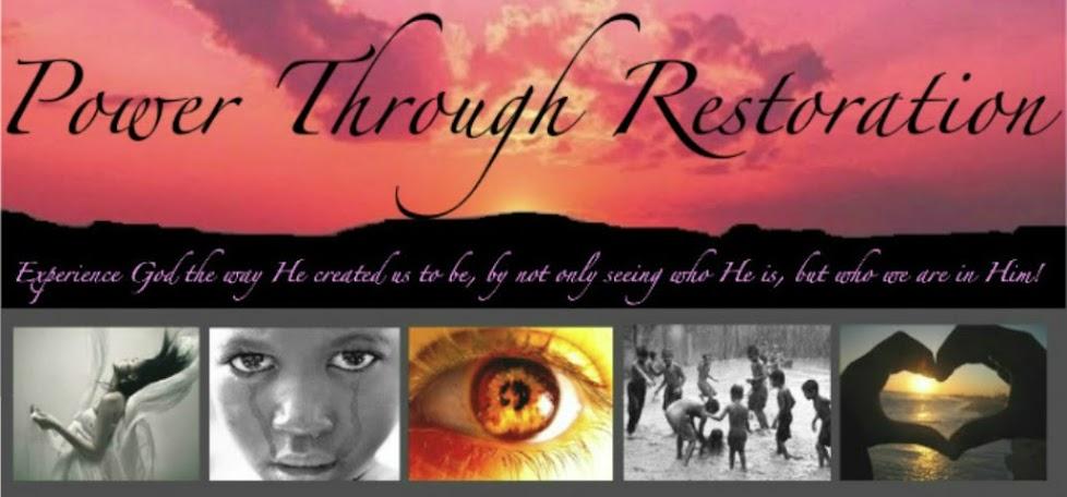 Power Through Restoration