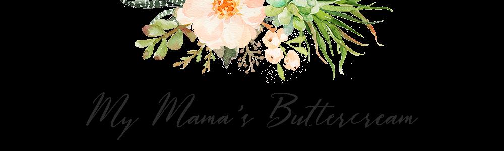 My Mama's Buttercream