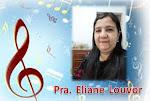Pra. Eliane Louvando