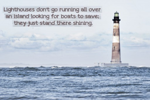 Lighthouse Quotes and Sayings