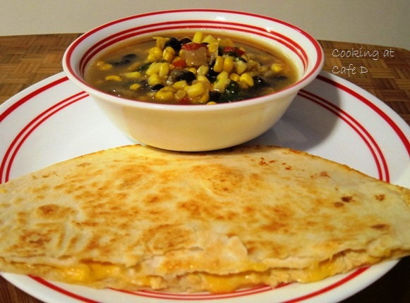 Quick Chicken Quesadillas with Southwest Corn Soup