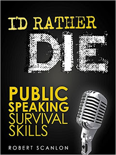 I'd Rather Die! Public Speaking Survival Skills