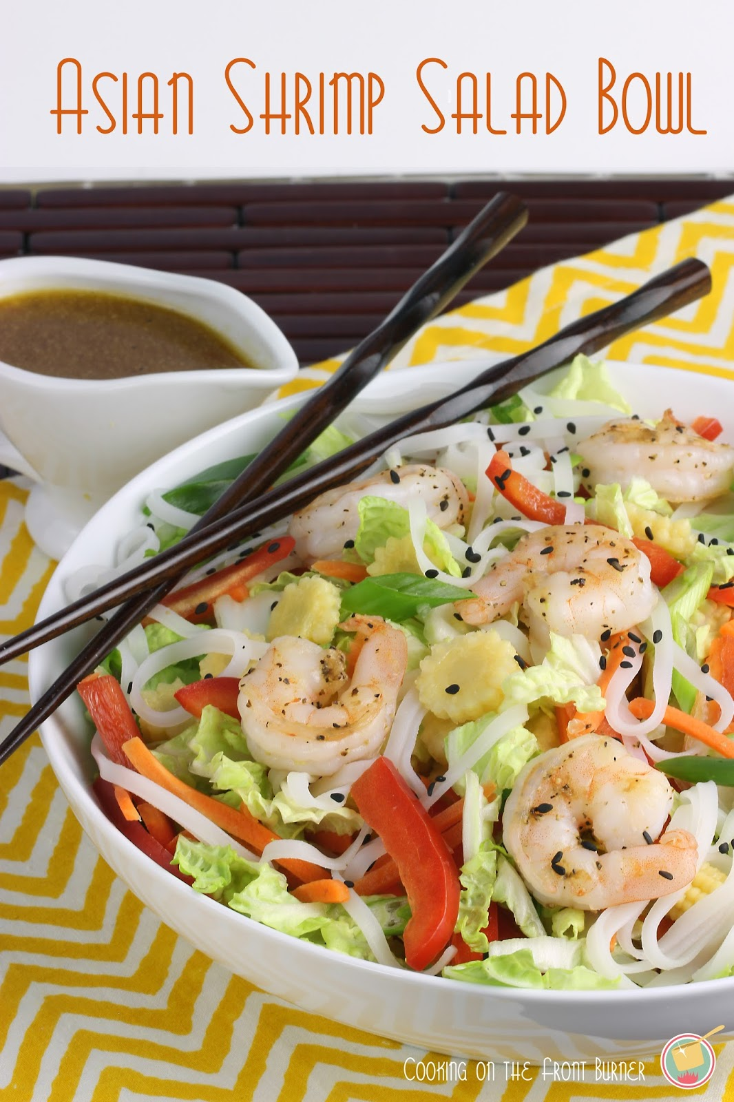 Asian Shrimp Salad Bowl - fresh ingredients with a homemade dressing infused with Asian flavors | Cooking on the Front Burner #asiansalad