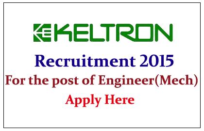 Keltron Hiring Mechanical Engineers  for the post of Engineers