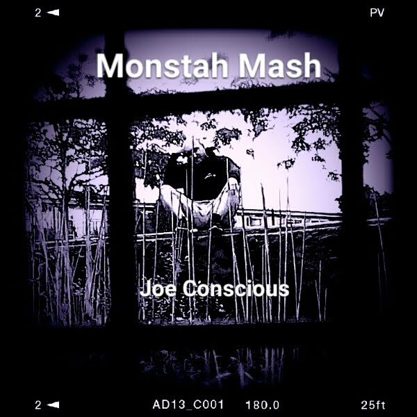 Monstah Mash by Joe Conscious