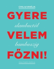 Gyere velem fzni