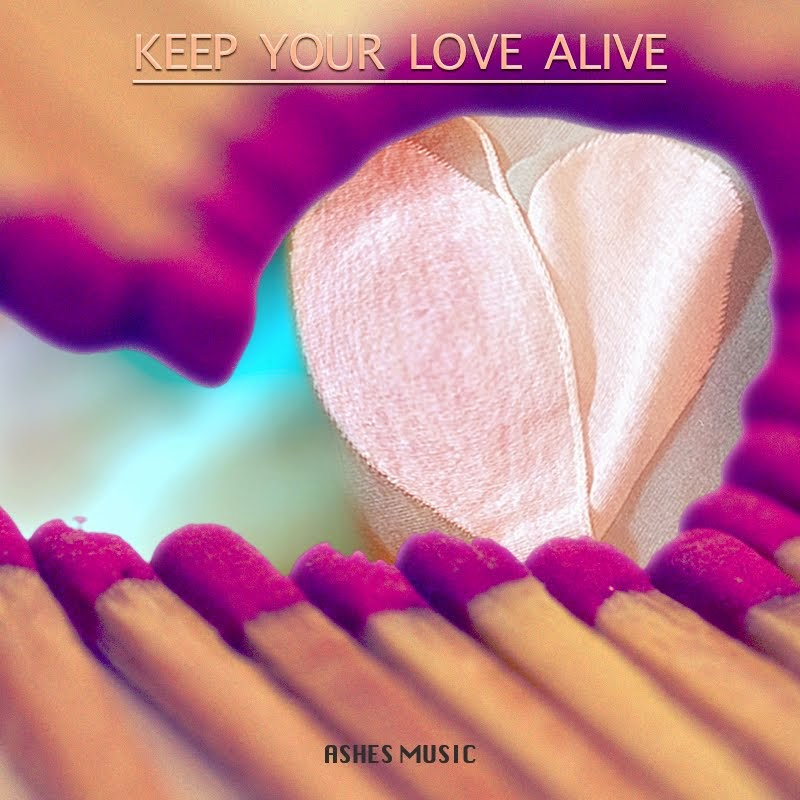 Ashes Music - Keep Your Love Alive (feat. Dru Vocals & Élan Noelle)