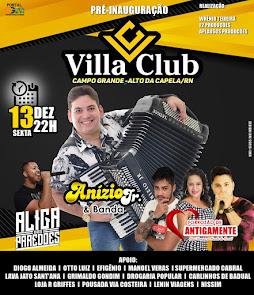 Dia 13 de Dezembro tem a Pré-Inauguração do Villa Club em Campo Grande