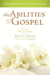 (dis)Abilities and the Gospel by Danyelle Ferguson &amp; Lynn Parsons