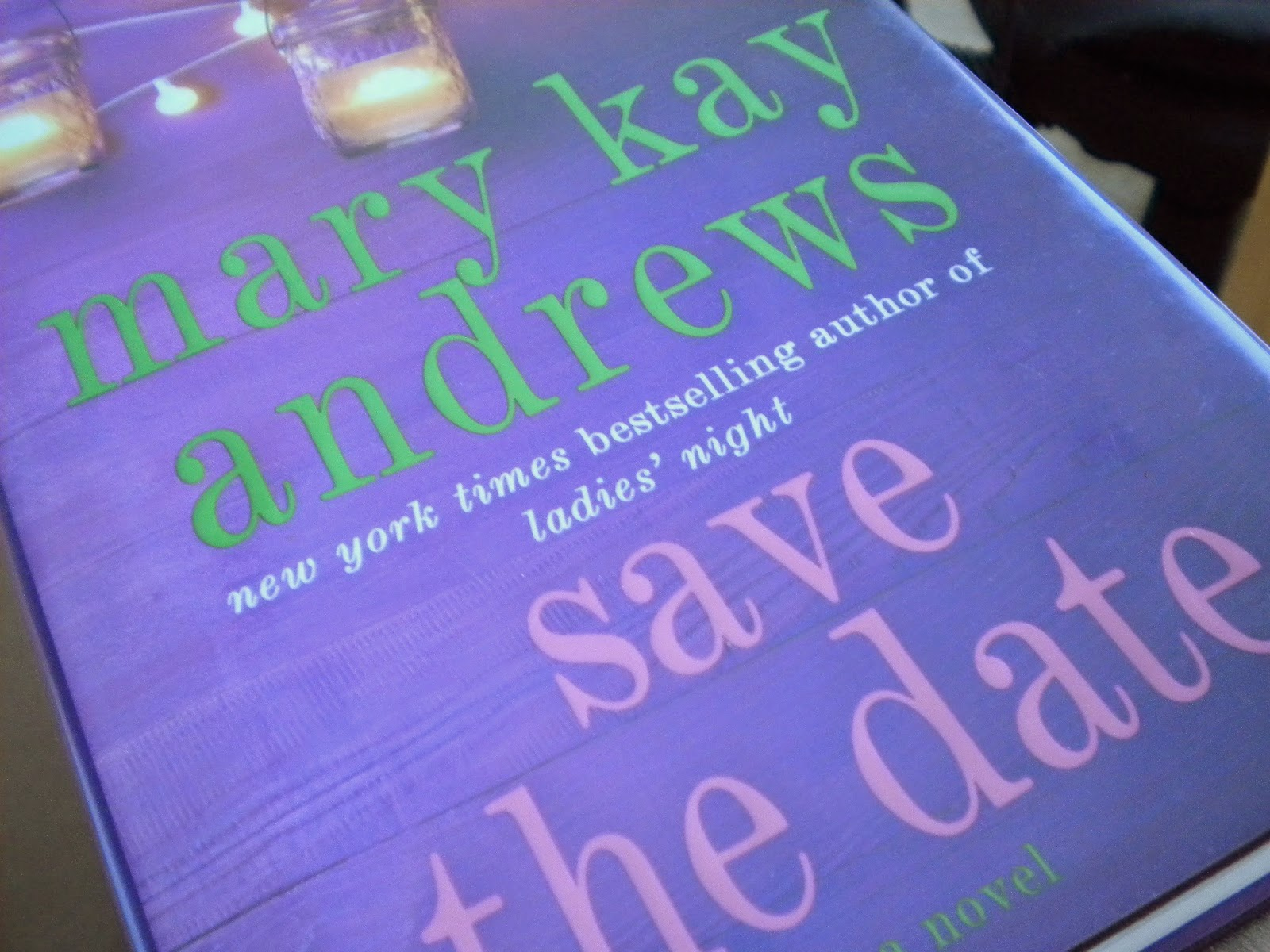 Save the Date by Mary Kay Andrews  l  Love.Bake.Read
