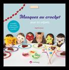 """Livre """"masques au crochet"""""""
